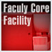 Faculty Core Facility